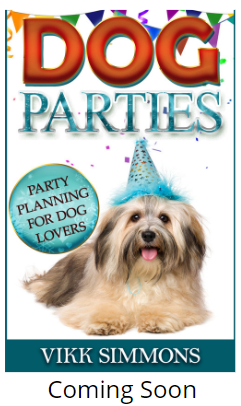 Dog Parties: Party Planning for Dog Lovers
